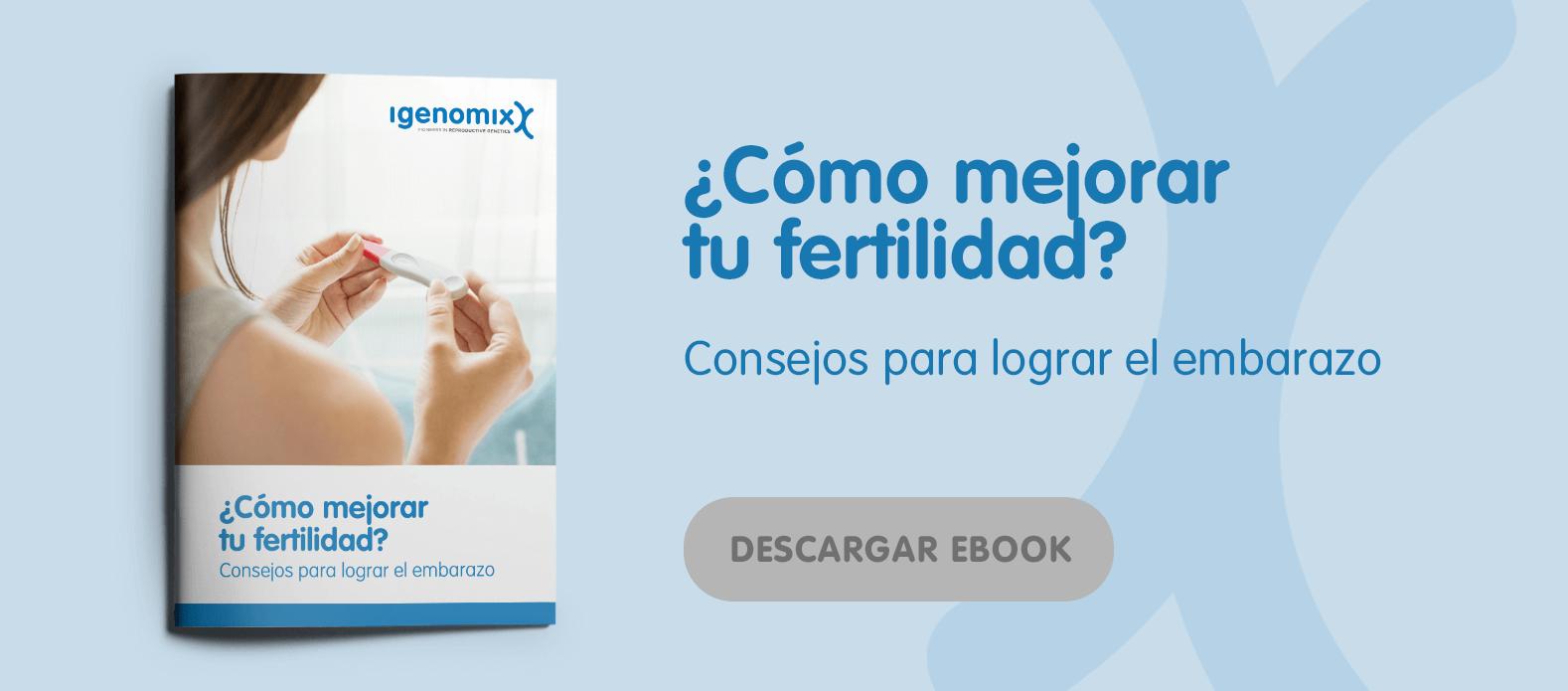 IGE-ES - CTA post - ¿Cómo mejorar tu fertilidad?